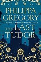 The Last Tudor (The Plantagenet and Tudor, #14)
