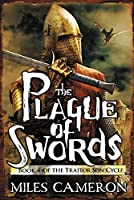 The Plague of Swords (The Traitor Son Cycle Book 4)