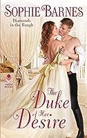The Duke of Her Desire (Diamonds in the Rough, #2)