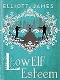 Low Elf Esteem