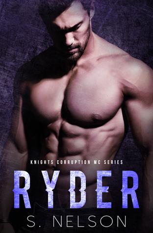 Ryder (Knights Corruption MC Series,  #5)