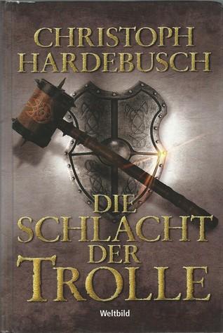 Die Schlacht der Trolle: Roman (Trolle-Saga 2) (German Edition)