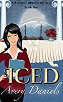 Iced (Resort to Murder Mystery, #1)
