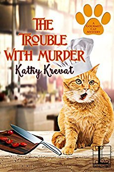 The Trouble with Murder by Kathy Krevat