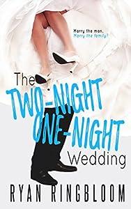 The Two-Night One-Night Wedding