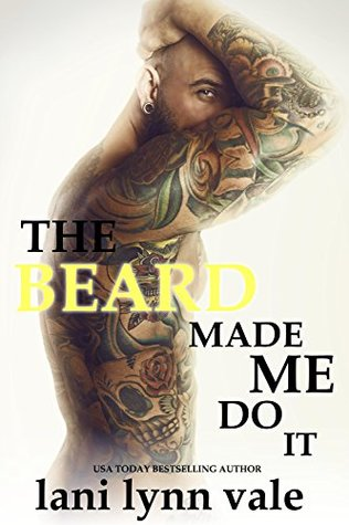 The Beard Made Me Do It (The Dixie Wardens Rejects MC #5)