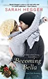 Becoming Bella (Ghost Falls, #2)