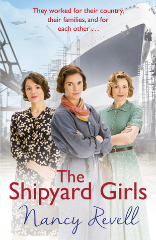 The Shipyard Girls by Nancy Revell