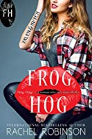 Frog Hog: Valen and Hutch (A Frog Hog Novella Book 1)