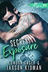 Secret Exposure (St. Skin, #3)