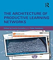 The Architecture of Productive Learning Networks