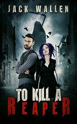 To Kill A Reaper (Reapers #2)