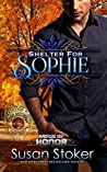 Shelter for Sophie (Badge of Honor: Texas Heroes, #8)