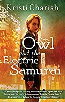 Owl and the Electric Samurai (The Adventures of Owl #3)