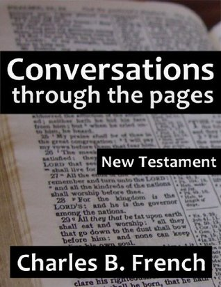 Conversations Through the Pages: New Testament