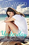 Return to Yesterday (Broken by the Sea Book 2)