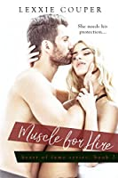 Muscle for Hire (Heart of Fame #2)