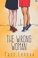 The Wrong Woman (Toronto Connections, #4)