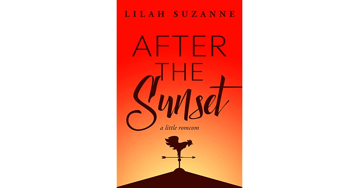 After the sunset by lilah suzanne fandeluxe Images