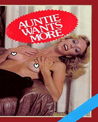 Auntie Wants More (Vintage Adult Novel)  by  Terry Smith