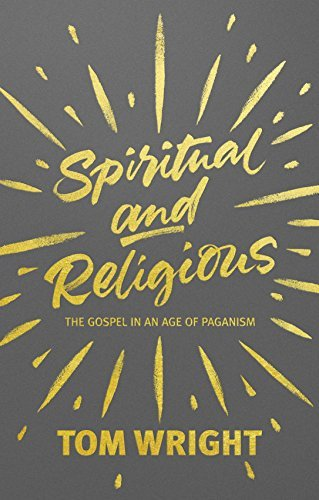 Spiritual and Religious The gospel in an age of paganism