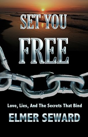 Set You Free: Love, Lies, and the Secrets that Bind