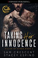 Taking Her Innocence (Killer of Kings, #1)