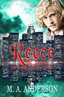 Reece (Prequel to the Dark Legacy series)