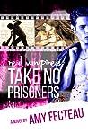 Real Vampires Take No Prisoners (Real Vampires Don't Sparkle #3)
