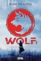 Il Giorno della Vendetta (Wolf By Wolf, #2)