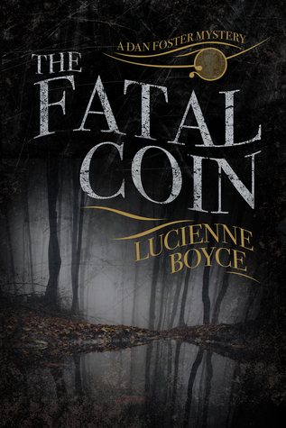 The Fatal Coin (Dan Foster Mystery)