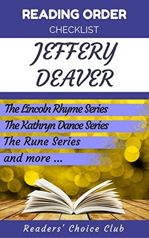 Reading order checklist: Jeffery Deaver - Series read order: The Lincoln Rhyme Series, Non-fiction, The Kathryn Dance Series and more!
