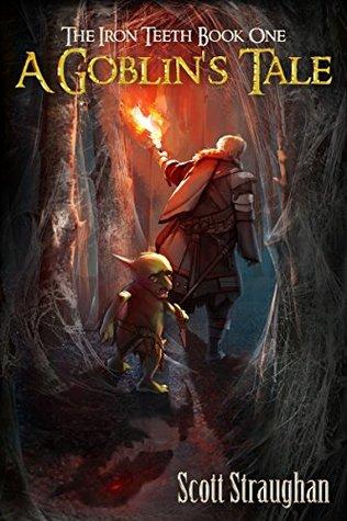 A Goblin's Tale by Scott Straughan