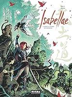 Isabellae: Bajo la Tumba de 500 Reyes (Isabellae, #4)