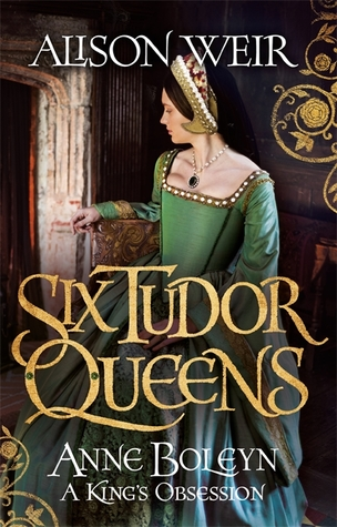 Anne Boleyn by Alison Weir