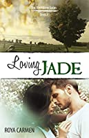 Loving Jade (Riverstone Estate, #3)