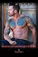 Rediscovering His Future (Second Chance, #3)