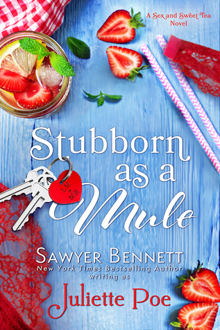 Stubborn as a Mule (Sex and Sweet Tea #2)