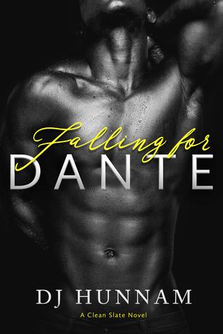 Falling for Dante (Clean Slate #2)