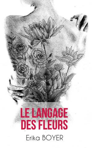 Le langage des fleurs by Erika Boyer