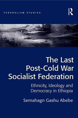 The Last Post-Cold War Socialist Federation