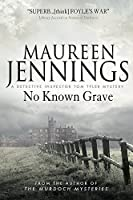 No Known Grave: A Detective Inspector Tom Tyler Mystery 3