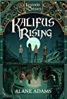 Kalifus Rising (Legends of Orkney #2)