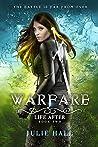 Warfare (Life After, #2)