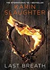 Last Breath (Good Daughter, #0.5) by Karin Slaughter