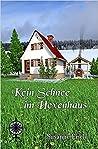 Kein Schnee im Hexenhaus by Susanne Eisele