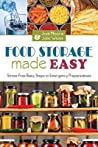 Food Storage Made Easy: Stress-Free Baby Steps to Emergency Preparedness