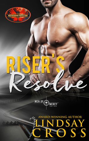 Riser's Resolve (Men of Mercy #6.6; Brotherhood Protectors)