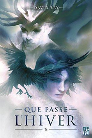 https://ploufquilit.blogspot.com/2019/09/que-passe-lhiver-david-bry.html