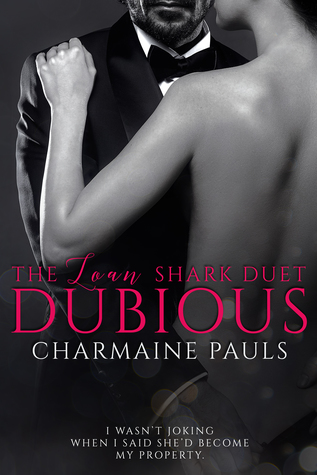 Dubious (The Loan Shark Duet, #1)